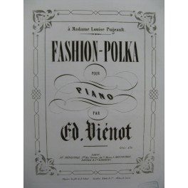 VIENOT Ed. Fashion Polka Piano ca1850