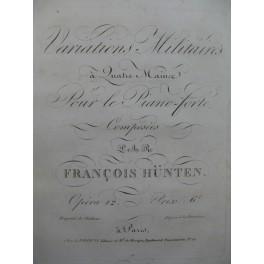 HÜNTEN François Variations Militaires op 12 Piano 4 mains ca1820