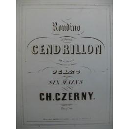 CZERNY Charles Rondino sur Cendrillon Nicolo Piano 6 mains 1857