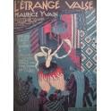 YVAIN Maurice L'étrange Valse Piano 1921