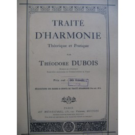 DUBOIS Théodore Traité d'Harmonie Théorique et Pratique 1943