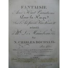 BOCHSA N. Ch. Fantaisie et Variations sur Vive Henri IV Harpe ca1810