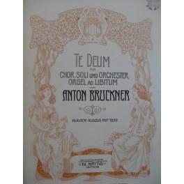 BRUCKNER Anton Te Deum Chant Piano