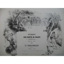 ENGELBRECHT Ed. Une Partie de Pelote Quadrille Basque Piano ca1850
