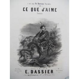 DASSIER E. Ce que j'aime Chant Piano ca1850