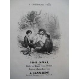 CLAPISSON Louis Trois enfants Chant Piano ca1840