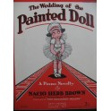 BROWN Nacio Herb The Wedding of the Painted Doll Piano 1929
