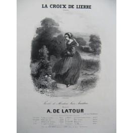DE LATOUR Aristide La Croix de Lierre Chant Piano ca1840