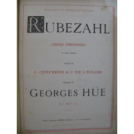 HÜE Georges Rubezahl Opéra Chant Piano ca1886