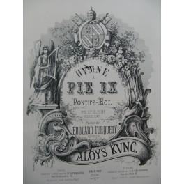 KUNC Aloys Hymne à Pie IX Chant Orgue XIXe