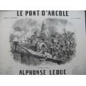 LEDUC Alphonse Le Pont d'Arcole Piano ca1850