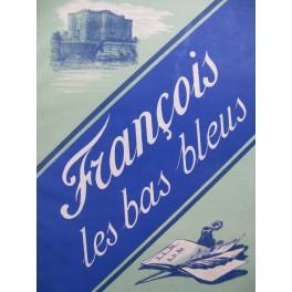 BERNICAT Firmin MESSAGER André François les Bas Bleus Opéra Chant Piano ca1883