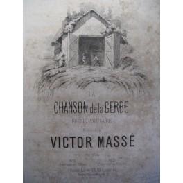 MASSÉ Victor La Chanson de la Gerbe chant piano