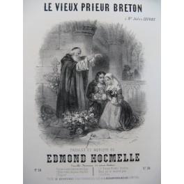 HOCMELLE Edmond Le Vieux Prieur Breton Chant Piano ca1850
