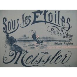 MEISSLER Josef Sous les Etoiles Piano 1883
