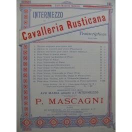 MASCAGNI Pietro Cavalleria Rusticana Intermezzo Piano Violon Violoncelle 1896