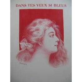 BERNIAUX Désiré Dans tes yeux si bleus Piano 1908