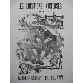 POURNY Charles Les Locutions Vicieuses Chant Piano XIXe siècle