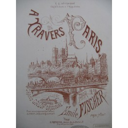 FISCHER Emile A Travers Paris Piano