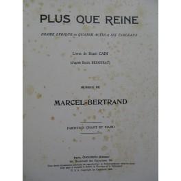 BERTRAND Marcel Plus que Reine Opéra Dédicace Chant Piano 1929