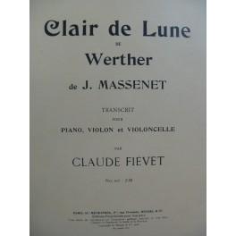 MASSENET Jules Clair de Lune de Werther Piano Violon Violoncelle 1906