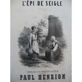 HENRION Paul L'Epi de Seigle Chant Piano ca1850
