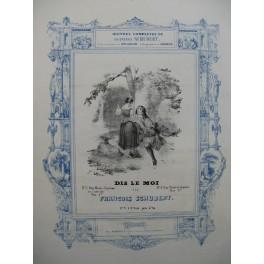 SCHUBERT Franz Dis le moi Sorrieu Piano Chant ca1840