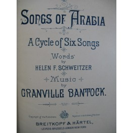 BANTOCK Granville Songs of Arabia 6 pièces Chant Piano 1896