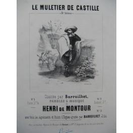 DE MONTOUR Henri Le Muletier de Castille Chant Piano ca1840