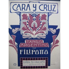 FILIPOTTO C. O. Cara Y Cruz Piano 1920