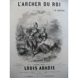 ABADIE Louis L'Archer du Roi Chant Piano ca1850