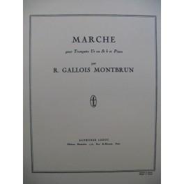 GALLOIS MONTBRUN Raymond Marche Trompette Piano 1950