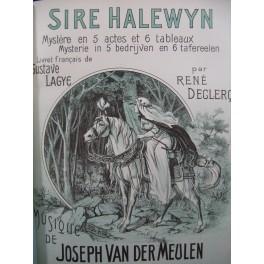 VAN DER MEULEN Joseph Sire Halewyn Opéra Chant Piano ca1907