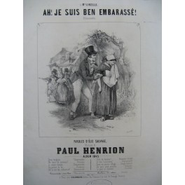 HENRION Paul Ah! Je suis ben embarassé Chant Piano 1845