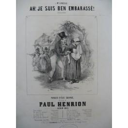HENRION Paul Ah! Je suis ben embarassé Chant Piano 1845