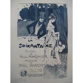 WACHS Paul La Soixantaine Chant PIano