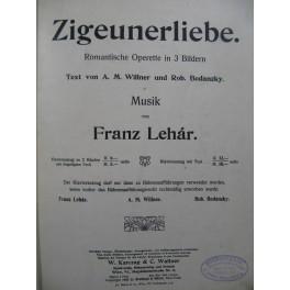 LEHAR Franz Zigeunerliebe Opérette Piano 1909