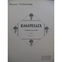 TCHEREPNINE Alexandre Bagatelles Piano 1923