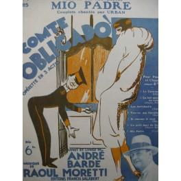 MORETTI Raoul Mio Padre Chant Piano 1927