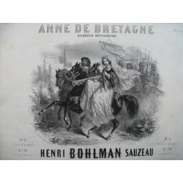 BOHLMAN SAUZEAU Henri Anne de Bretagne Piano 1852