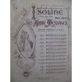 MESSAGER André Isoline No 7 Chant Piano 1890