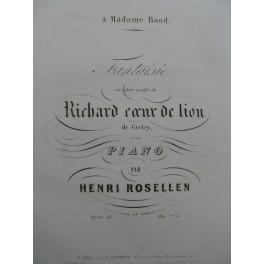 ROSELLEN Henri Fantaisie Richard Coeur de Lion Piano XIXe