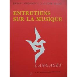 ANSERMET Ernest PIGUET Jean-Claude Entretiens sur la Musique 1963