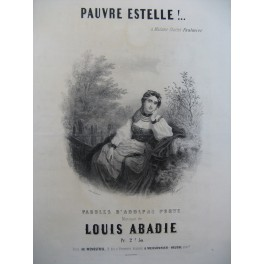 ABADIE Louis Pauvre Estelle Chant Piano ca1850