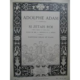 ADAM Adolphe Si j'étais Roi Opéra Chant Piano XIXe