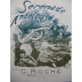 ROCHE Gustave Sérénade Andalouse Piano 1896