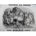 BOHLMAN SAUZEAU Henri Trempe la Soupe Quadrille Piano ca1848
