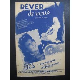 Rêver de Vous Yvette Giraud Ray Ventura Chanson 1946