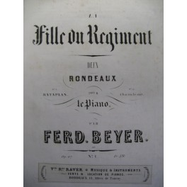 BEYER Ferdinand La Fille du Régiment piano