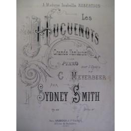 SMITH Sydney Meyerbeer Les Huguenots piano 1875